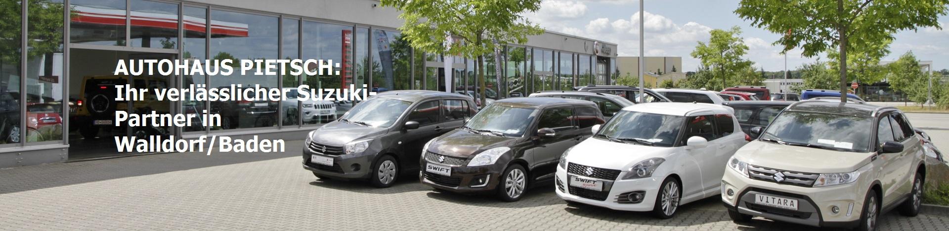 Autohaus Pietsch - Ihr verlässlicher Suzuki-Partner in Walldorf/Baden und der Metropolregion Rhein-Neckar