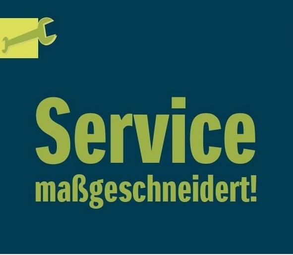 Service maßgeschneidert!